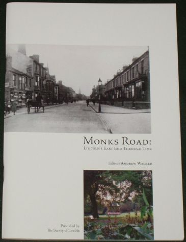 Monks Road - Lincoln's East End Through Time, edited by Andrew Walker